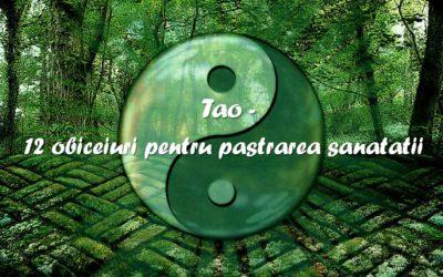 Tao – 12 obiceiuri pentru pastrarea sanatatii